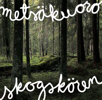 Metsäkuoro - Skogskören