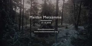 Meidän metsämme -kannanotto 27.10.2018